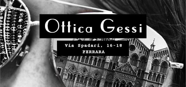 Ottica Gessi | Ferrara